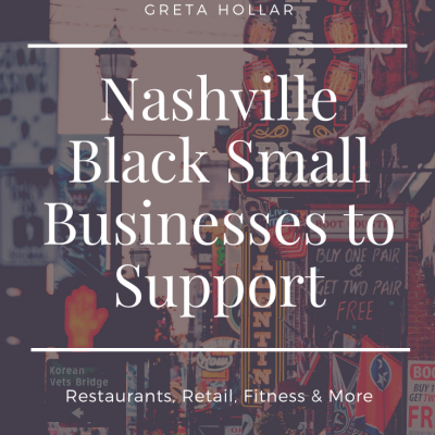 Nashville Black Small Businesses to Support | Greta Hollar