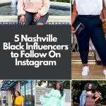 5 Nashville Black Influencers to Follow on Instagram | Greta Hollar