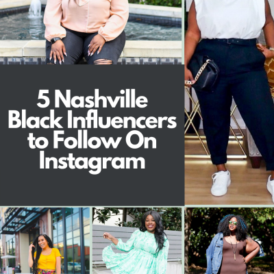 5 Nashville Black Influencers to Follow on Instagram | Greta Hollar