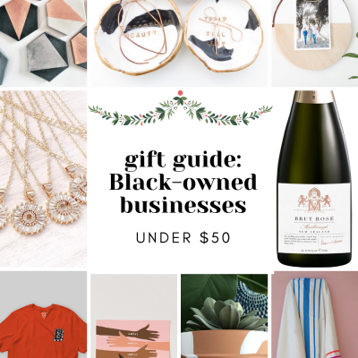 15 Gifts Under $50 From Black Owned-Businesses | Greta Hollar